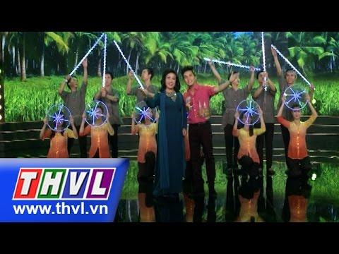 THVL   Danh hài đất Việt - Tập 27: Miền Tây quê tôi - NSND Lệ Thủy, Dương Đình Trí