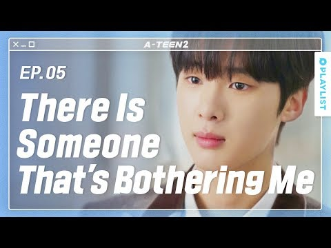 Two People Want The Same Person | A-TEEN 2 |  EP.05 (Click CC For ENG Sub)