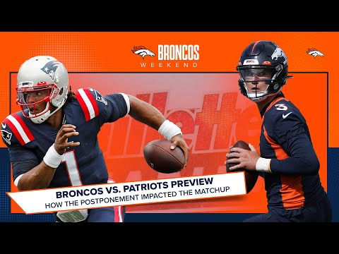 Broncos vs. Patriots Preview (again): How the postponement affected the QB matchup | Broncos Weekend