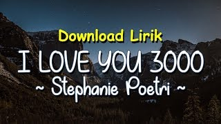 Gambar cover I Love You 3000 Stephanie Poetri Lyrics