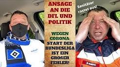 Corona: Start der Bundesliga ist ein großer Fehler! Ansage an DFL und Politik!