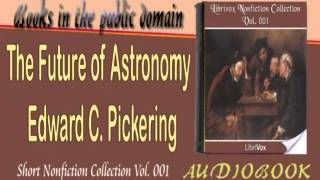 The Future of Astronomy Edward C. Pickering Audiobook Short Nonfiction