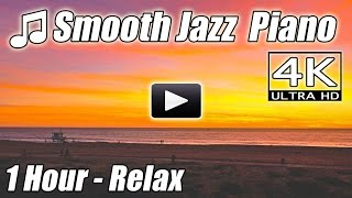PIANO JAZZ  Music Romantic Smooth Songs Relaxing Instrumental Happy 1 Hour Playlist 4 studying Relax