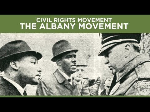 Civil Rights Movement: The Albany Movement
