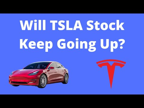 Will Tesla Stock Keep Going Up in 2021?