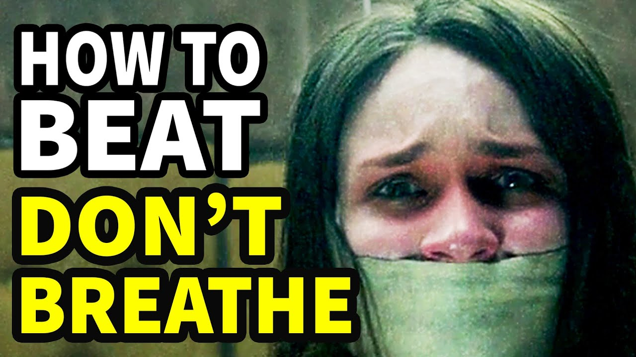 Download How To Beat: Don't Breathe