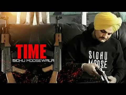 Time Full Song Sidhu Moose wala New Punjabi Song 2018