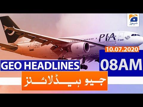Geo Headlines 08 AM | 10th July 2020