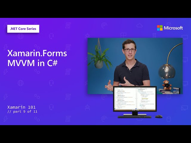 Xamarin.Forms MVVM in C# | Xamarin 101 [9 of 11]