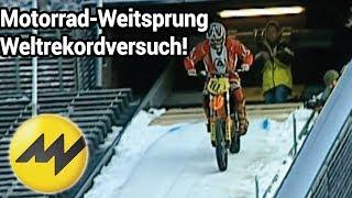 Motorrad-Weitsprung Weltrekordversuch: Toni Roßberger |Motorvision