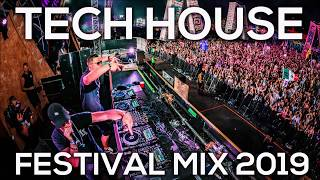Tech House Festival Music 2019 🔥 Tech House & Techno Festival Songs Part #2