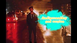 Undiporaadhey sad version video song   Hushaaru   Sid Sriram   Rk Birru