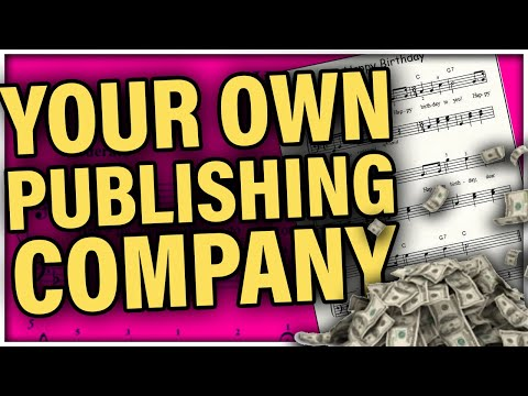 How to Start A Publishing Company for Your Music - Publishing