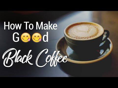 Black Coffee   How to make good Black Coffee   Swad Apna Apna