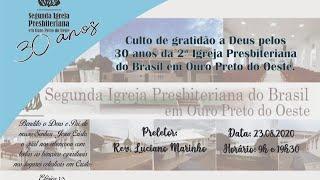 30 anos da 2ª IPB em Ouro Preto do Oeste (Noite) - Rev. Luciano Marinho
