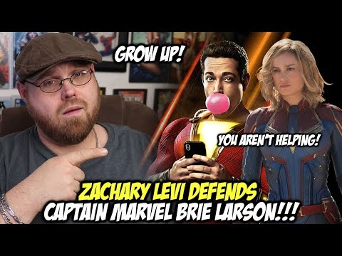 Zachary Levi Defends Captain Marvel Brie Larson!!!