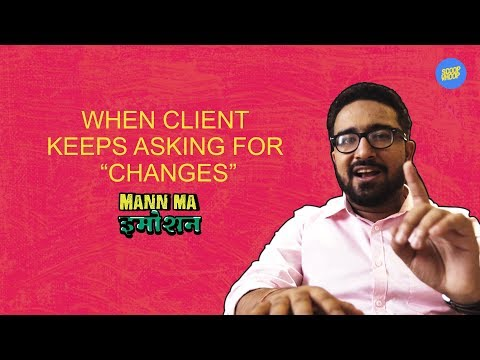 ScoopWhoop: When Client Keeps Asking For Changes