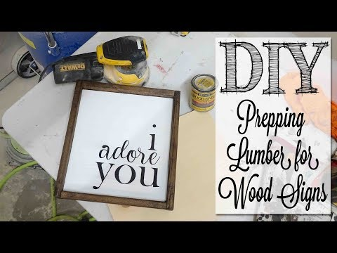 DIY Prepping Lumber for Wood Signs