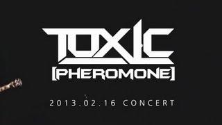 [TOXIC] Pheromone MV (Live)