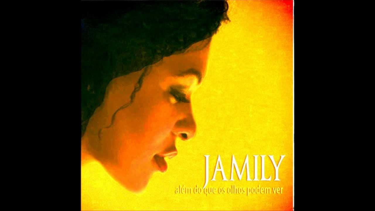a minha alma canta a ti jamily