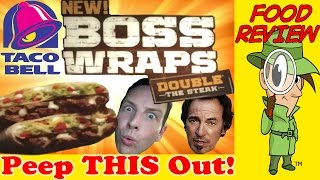 taco bell   fully loaded steak boss wrap review peep this out
