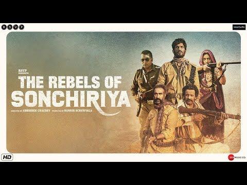 Sonchiriya Trailer | Sushant, Bhumi,  Manoj, Ranvir | Abhishek C | 1st March 2019 Mp3