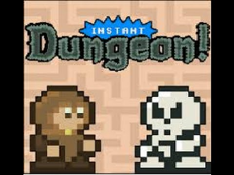 Instant Dungeon |
