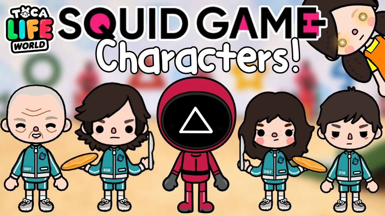 Squid Game Characters.! 😱👧🏻  Toca Life World 🌎   แต่งตัวละครในSquid gameกันค่ะ✨