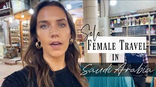 Solo Female Travel in Saudi Arabia | Riyadh