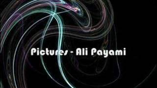 Pictures - Ali Payami