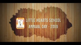 Little Hearts School Annual day Celebrations 2019...