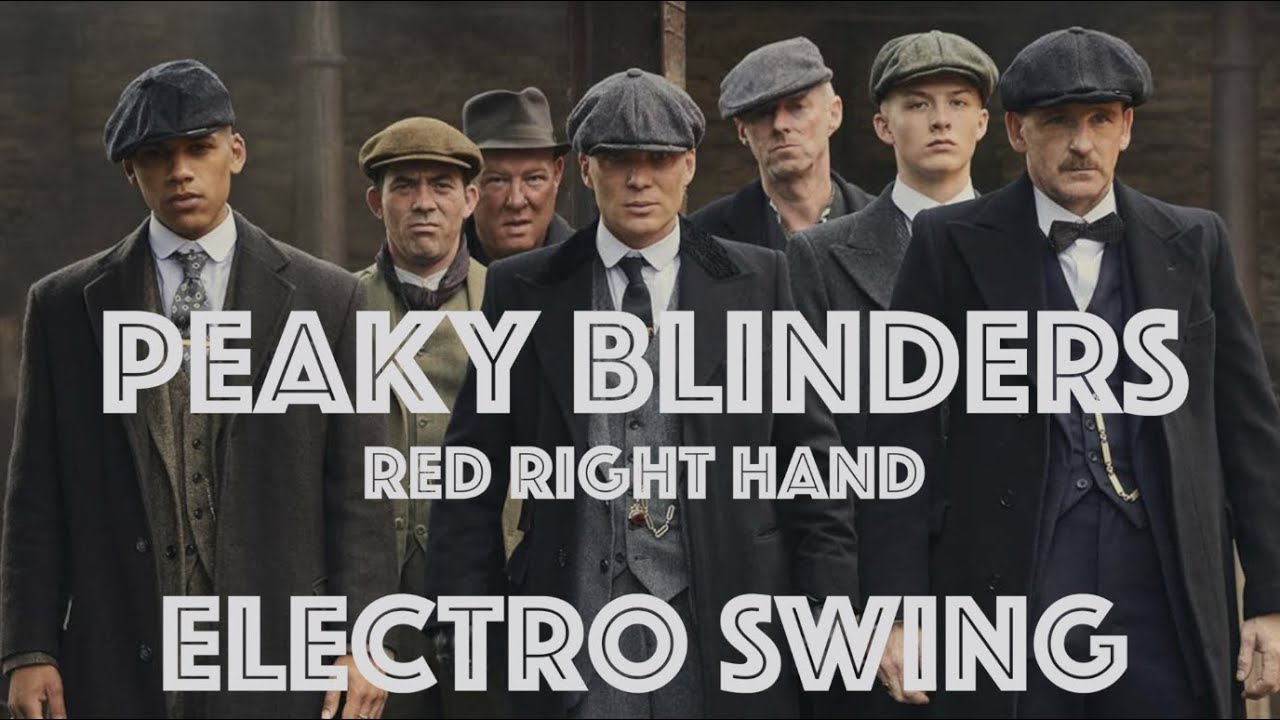 [Electro Swing Remix] Peaky Swingin' Blinders - Red Right Hand