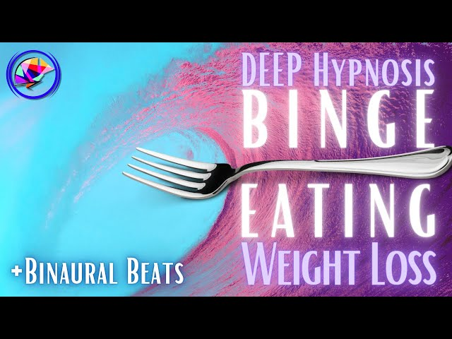 DEEP Hypnosis for Weight-Loss - Emotional Eating & Binge Eating