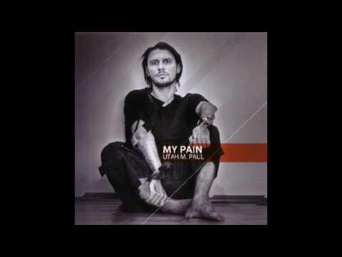 Utah M Paul At Work - My Pain