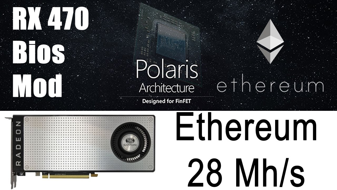 RX 470 Bios Mod For Ethereum 28 Mh/s - Extract, Modify & Flash Your Bios