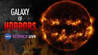 NASA Science Live: Galaxy of Horrors