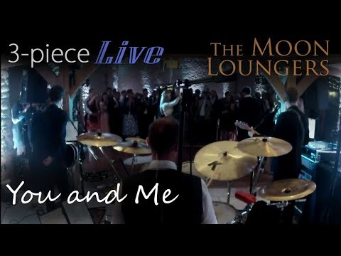 You and Me by Lifehouse | Wedding  First Dance Performance by the Moon Loungers