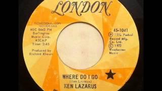 Ken Lazarus - Where Do I Go