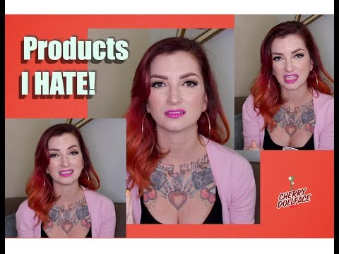Products I hate!! Product Fails 2018 by CHERRY DOLLFACE
