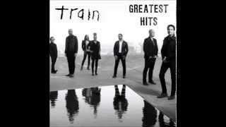 Train  - Greatest Hits