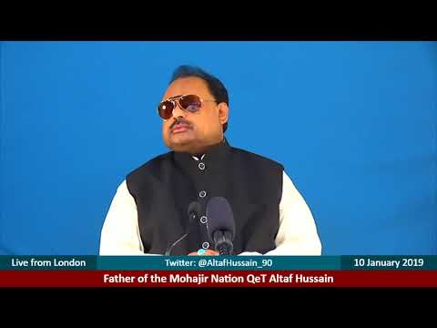 Address of Father of the Mohajir Nation QeT Altaf Hussain held on 10 January 2019