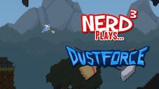 Nerd³ Plays... Dustforce