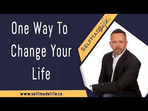 How I Started To Change My Life