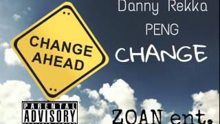 Danny Rekka - Change ft PENG (Prod. SidMilli)
