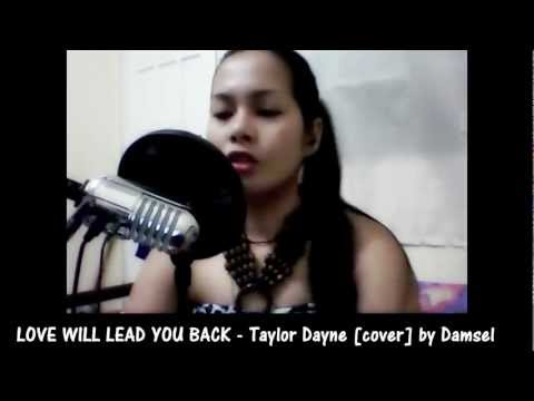 LOVE WILL LEAD YOU BACK - Taylor Dayne [Instrumental/Karaoke cover] by Damsel