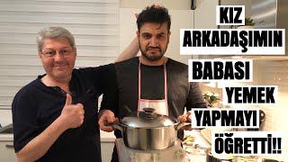KIZ ARKADAŞIMIN BABASI YEMEK YAPMAYI ÖĞRETTİ!!