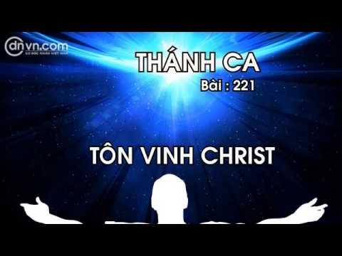 Thánh ca 221Tôn vinh ChristThánh nhạc