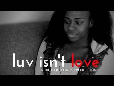 YOUTH SHORT FILM: Luv Isn't Love