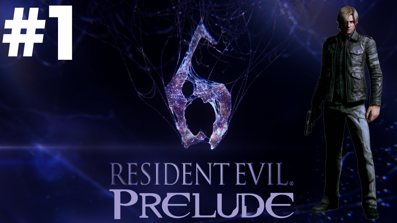 Resident Evil 6 Gameplay Walkthrough Part 1 - Leon