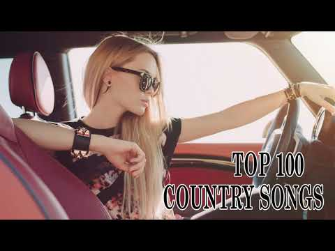 TOP 100 NEW COUNTRY  BEST COUNTRY SONGS OF 2018  COUNTRY MUSIC 2018